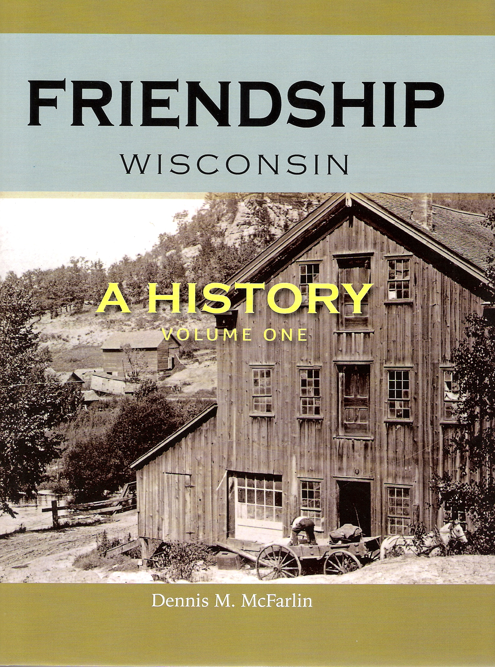 Friendship Wisconsin A History Now On Sale Adams County